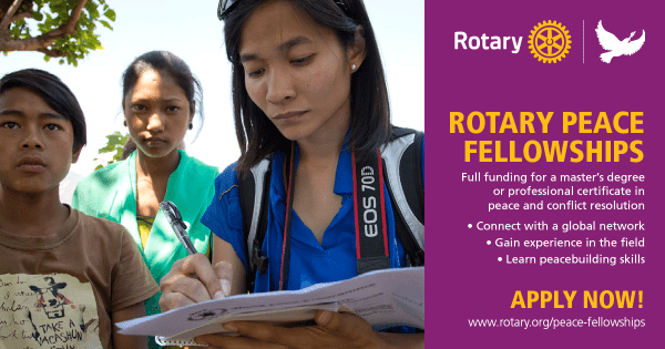 Now Accepting Applications for the Rotary Peace Fellowship