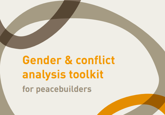 Gender and conflict analysis toolkit for peacebuilders