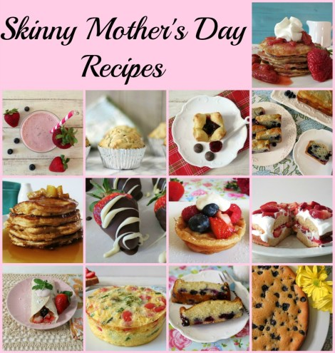 Skinny Mothers Day Recipes