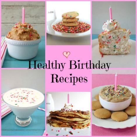Healthy Birthday Recipes