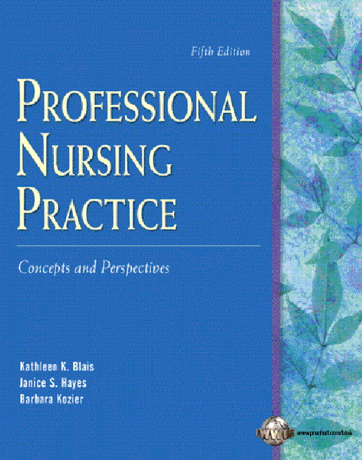 Blais  Hayes, Professional Nursing Practice Concepts and