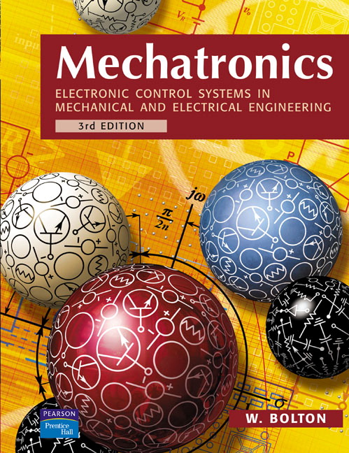 Bolton, Mechatronics Electronic Control Systems in Mechanical and - control systems engineering pdf