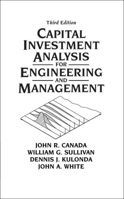 Canada, Sullivan, Kulonda  White, Capital Investment Analysis for