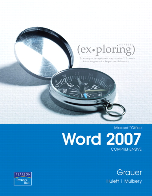 Grauer  Hulett, Exploring Microsoft Office Word 2007, Comprehensive - office word cover page