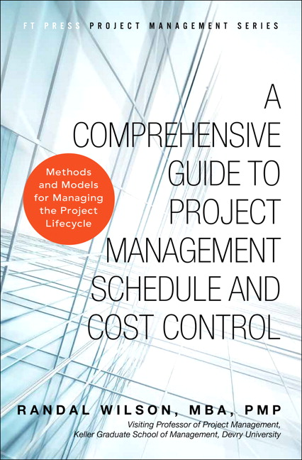 Wilson, Comprehensive Guide to Project Management Schedule and Cost