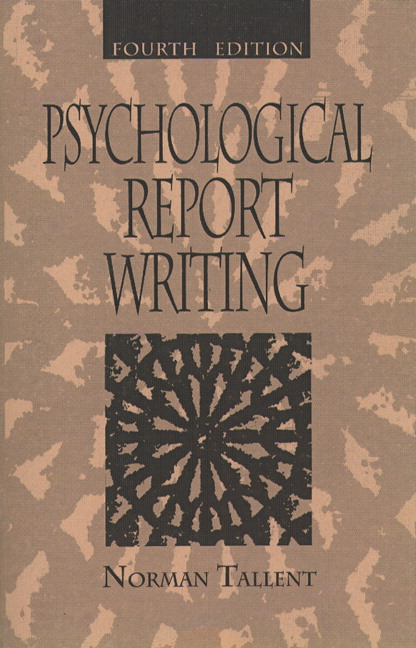 Tallent, Psychological Report Writing, 4th Edition Pearson