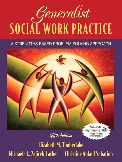 Timberlake, Farber  Sabatino, Generalist Social Work Practice A - social work practice
