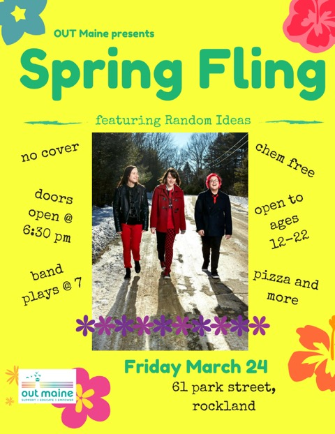 OUT Maine hosts Spring Fling March 24 PenBay Pilot