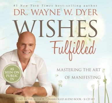 wayne dyer wishes fulfilled review