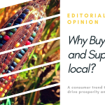 Why Buy Local and Support Local? | Editorial Opinion