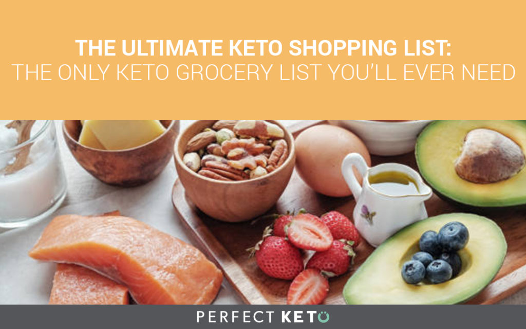 The Ultimate Keto Shopping List The Only Keto Grocery List You\u0027ll