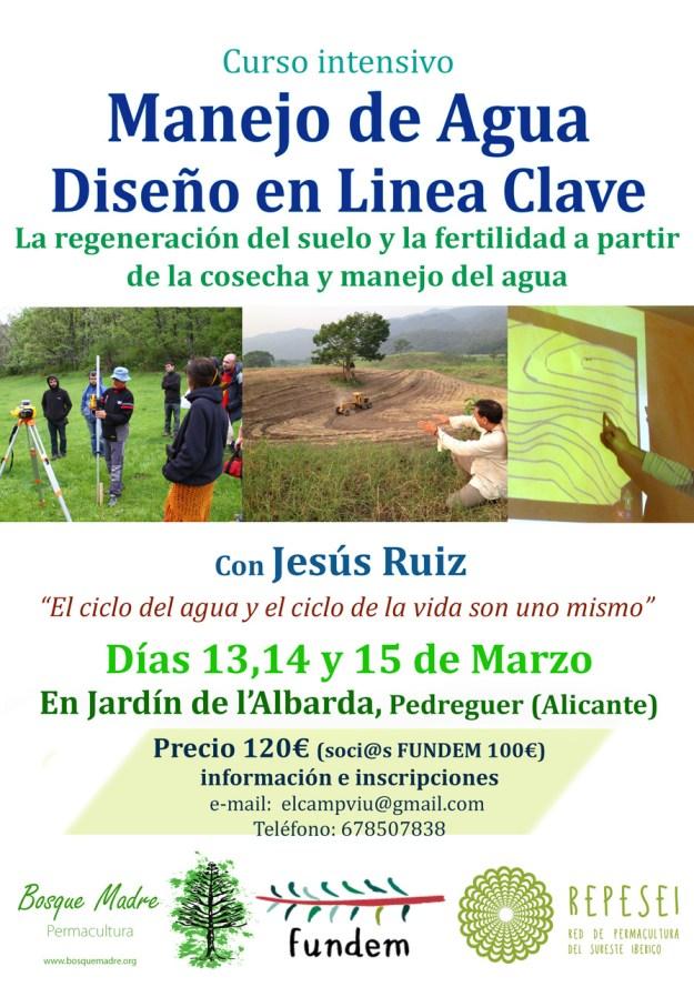 """Manejo de agua y diseño en Linea Clave"""" Impartido por Jesús Ruiz"""