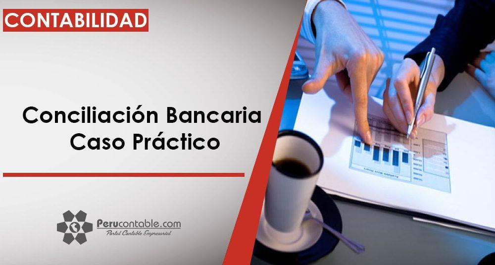 Conciliación Bancaria \u2013 Caso Práctico Contabilidad