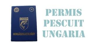 permis pescuit ungaria