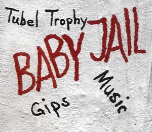 baby_jail-tubel_trophy_s