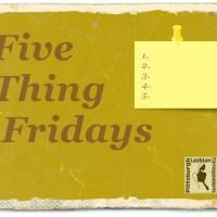 FiveThingFridays