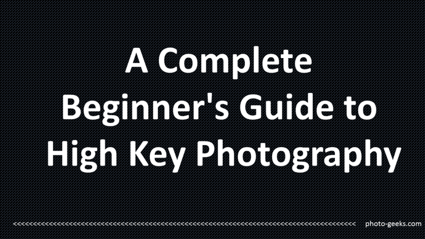 Guide to high key photography