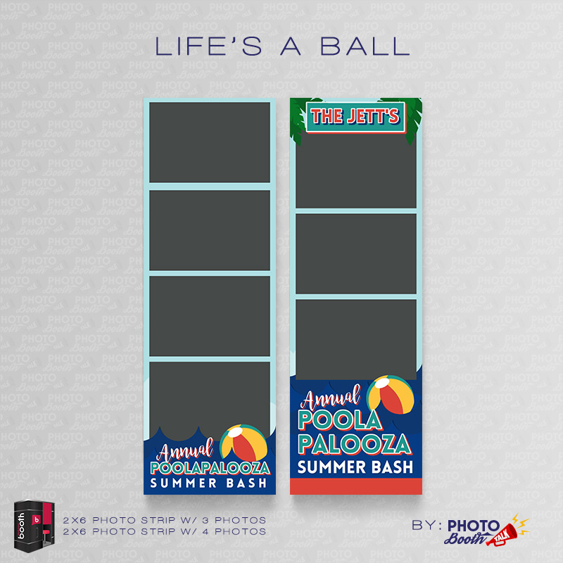 Life\u0027s a Ball \u2013 for Darkroom Booth Photo Booth Talk - po booth template