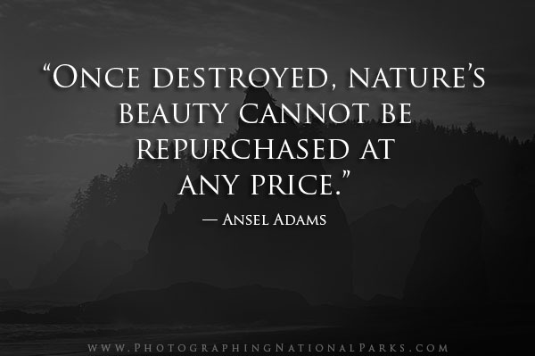 Nature  Photography Quotes Photographing National Parks - photography quote