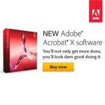 Adobe Acrobat X is Here - with Free Shipping