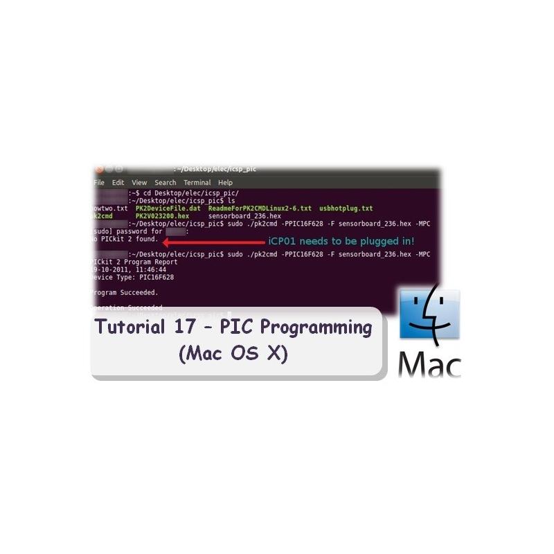 Tutorial 17 - PIC Programming (Mac OS X)