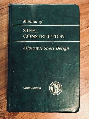 STEEL CONSTRUCTION MANUAL 14th Ed by American Institute of Steel