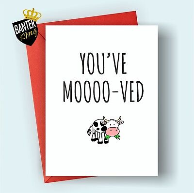 C14 YOUVE MOOVED Moving New House Home Congratulations Greeting Card