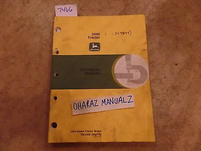 2040 JOHN DEERE Technical Service Shop Repair Manual - $1705 PicClick