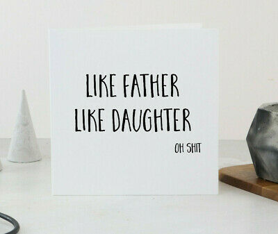 FUNNY FATHERS DAY Cards, Dad Birthday Card, Like Father Like