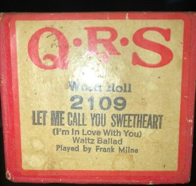 QRS WORD ROLL LET ME CALL YOU SWEETHEART 2109 Frank Milne Player