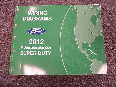 2012 Ford F250 Thru 550 Super Duty Wiring Diagram Manual Original