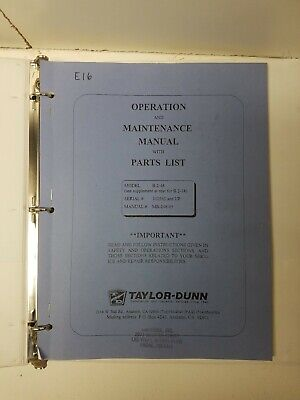 TAYLOR-DUNN B 2-10~B2-10 PART~MAINTENANCE~OPERATION Manual~1985~PWR