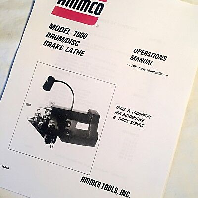 AMMCO OPERATING, SERVICE and Parts Manual 1000 Drum Disc Brake