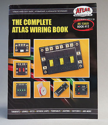ATLAS THE COMPLETE WIRING BOOK all scales train o ho n g gauge