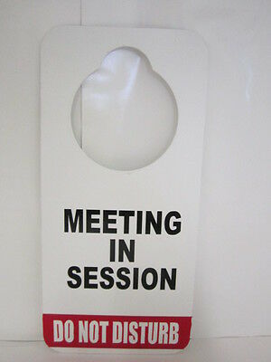 DURABLE DO NOT Disturb Door Hanger Sign Meeting In Session - $985