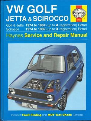 VW GOLF Jetta Scirocco Mk 1 I Petrol 1974-1984 New Haynes Manual