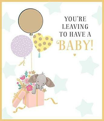 YOU\u0027RE LEAVING TO Have A Baby Greeting Card New Congratulation