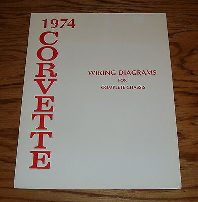 1974 CHEVROLET CORVETTE Wiring Diagram Manual for Complete Chassis