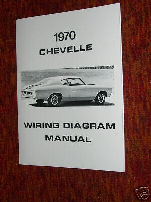 1970 CHEVROLET CHEVELLE Wiring Diagram Manual 70 Chevy Malibu SS
