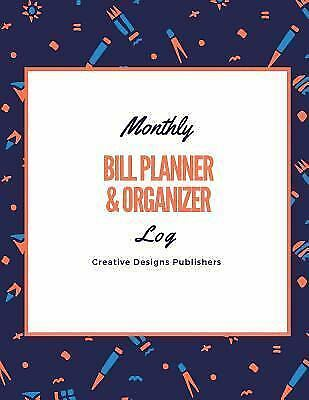MONTHLY BILL PLANNER and Organizer by Creative Publishers (2017