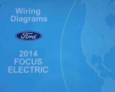 2014 FORD FOCUS Electric Electrical Wiring Diagram Troubleshooting