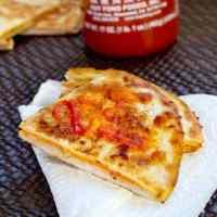 Ben's Sriracha Quesadillas