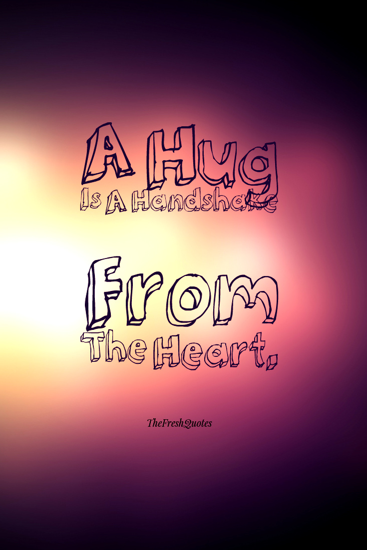 Kiss Day Wallpaper Hd 48 Catchy Hugging Quotes Amp Sayings About Hugs