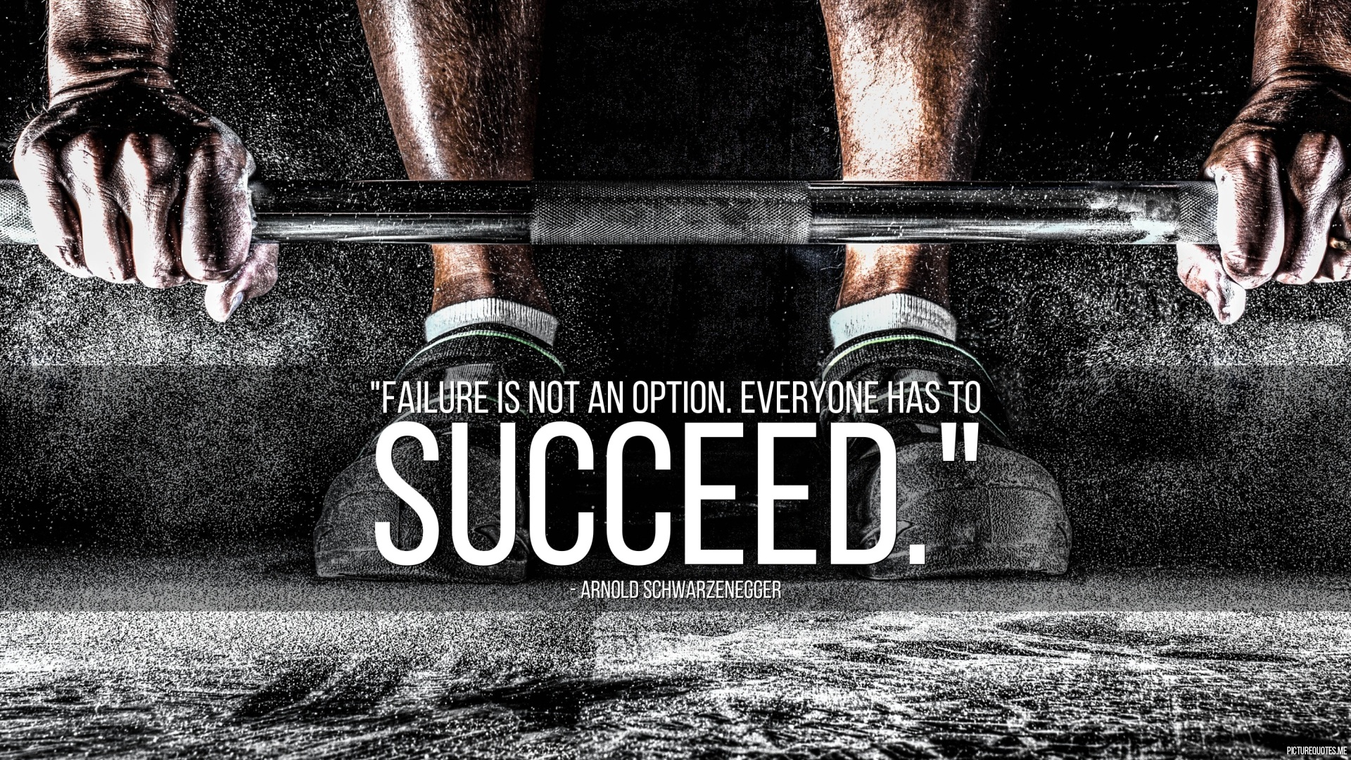 Arnold Schwarzenegger Quotes Wallpaper Failure Is Not An Option Everyone Has To Succeed