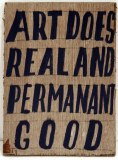Art Does Real and Permanent Good