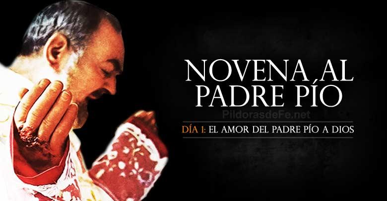 Novena al Padre Pío de Pietrelcina Día 1 El Amor del Padre Pío a Dios