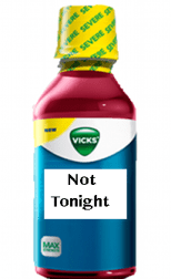 Nyquil Not Tonight