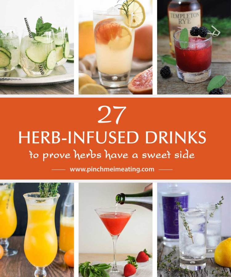 27 Herb-Infused Drinks to Prove Herbs Have a Sweet Side — Give your rosemary, basil and thyme a break from the savory in these sweet herb-infused non-alcoholic and alcoholic beverages! Also see drinks and cocktails featuring mint, sage, cilantro, and curry leaves! | www.pinchmeimeating.com
