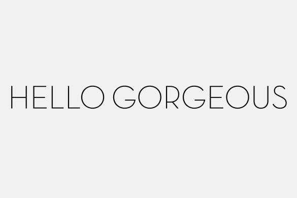 www.pinkcaboodle.com HELLO GORGEOUS