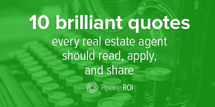 10 more brilliant real estate quotes to read, apply, and share - real estate quotation